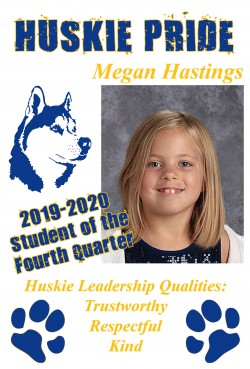 Megan Hastings - Student of the Quarter